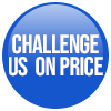 Challenge us on price!